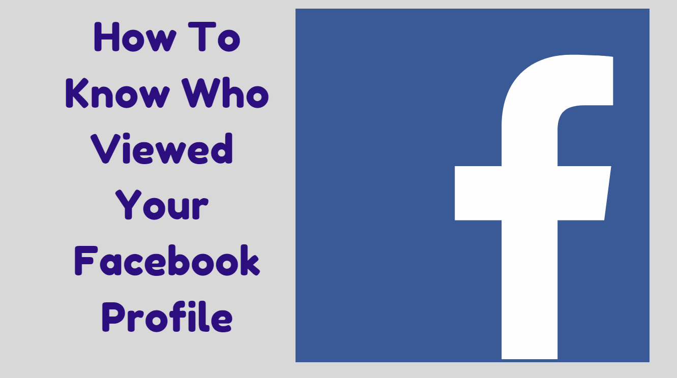 How To Find Out Who Visited Your Facebook Profile