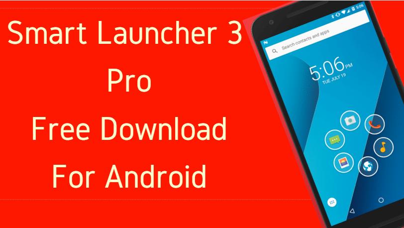 Smart Launcher 3 Pro